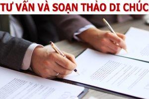 Tư vấn và soạn thảo di chúc tại Thái Nguyên